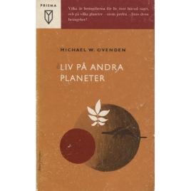 Ovenden, Michael W: Liv på andra planeter (Pb)