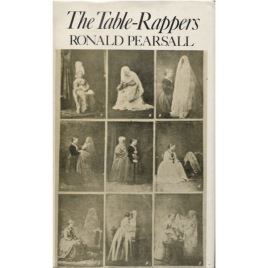 Pearsall, Ronald: The table-rappers