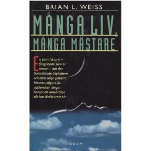 Weiss, Brian L.: Många liv, många mästare - Very good, pencile underlines