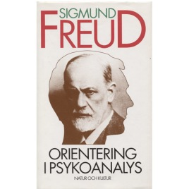 Freud, Sigmund: Orientering i psykoanalys