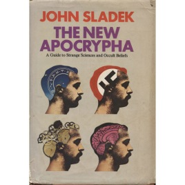 Sladek, John: The new apocrypha. A guide to strange science and occult beliefs.
