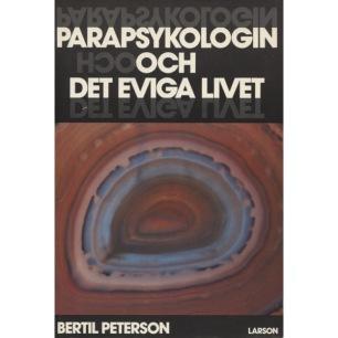 Peterson, Bertil: Parapsykologin och det eviga livet (Sc) - Good