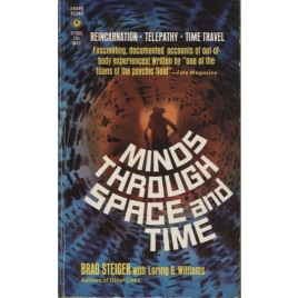 Steiger, Brad [Eugene E. Olson] with Williams, Loring G.: Minds through space and time (Pb)