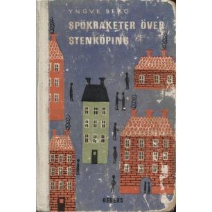 Berg, Yngve: Spökraketer över Stenköping - Acceptable, worn