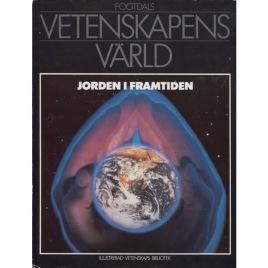 Calder, Nigel & Newell, John (red.): Jorden i framtiden