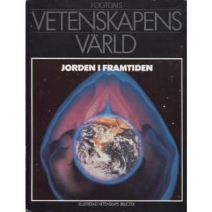 Calder, Nigel & Newell, John (red.): Jorden i framtiden - Very good, torn jacket