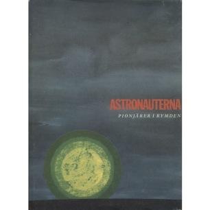 Wainwright, Loudon (ed.): Astronauterna. Pionjärer i rymden - Good without jacket