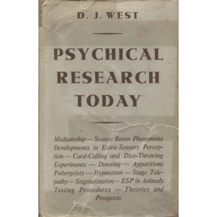 West, D. J.: Psychical reseah Today - Good, no jacket