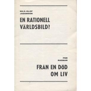 Jacobson, Nils-Olof & Ragnar, Per: En rationell världsbild? - Från en död om liv - Good