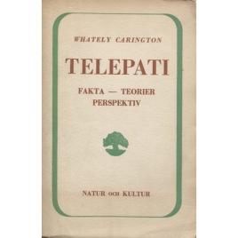 Carington, W. Whately [Walter Whately Smith]: Telepati : fakta, teorier, perspektiv  [Orig: Telepathy].(Sc)