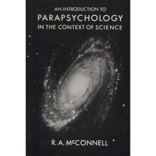 McConnell, R. A.: An introduction to parapsychology in the context of science(Sc) - Very good
