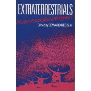Regis, Jr., Edward (ed.): Extraterrestrials: science and alien intelligence(Sc) - Very good