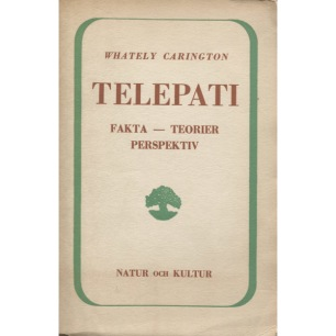 Carington, W. Whately [Walter Whately Smith]: Telepati : fakta, teorier, perspektiv  [Orig: Telepathy].(Sc) - Good, browned by age