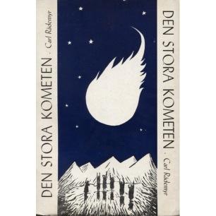 Rådemyr, Carl: Den stora kometen. Myter och myttolkning.(Sc) - Good