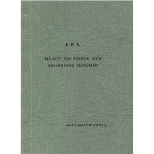 Romell, Marie-Marthe: Något om eidetik och besläktade fenomen.(Sc) - Good