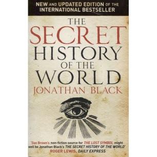Black, Jonathan [eg. Mark Booth]: The secret history of the world [Revised paperback ed.](Sc) - Very good