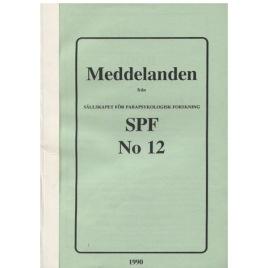Brusewitz, Göran (red): Meddelande från Sällskapet För Parapsykologisk Forskning SPF No 12 (Sc)