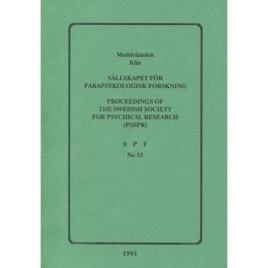 Brusewitz, Göran (red): Meddelande från Sällskapet För Parapsykologisk Forskning; Proceedings of the Swedish Society for Psychical Research (PSSPR) SPF No 13 (Sc)