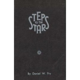 Fry, Daniel W.: Steps to the stars