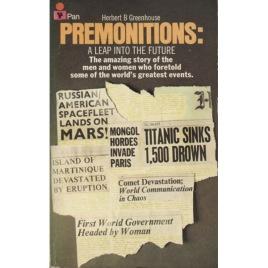 Greenhouse, Herbert B.: Premonitions. A leap into the future (Pb)