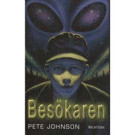 Johnson, Pete: Besökaren. (Orig.: Eyes of the alien.)