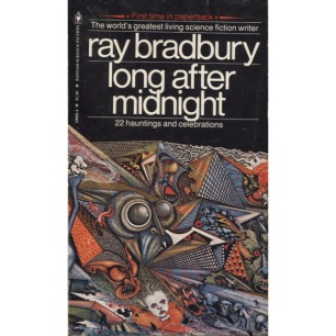 Bradbury, Ray: Long after midnight (Pb) - Good