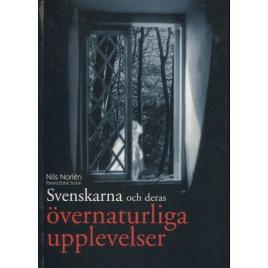 Norlén, Nils: Svenskarna och deras övernaturliga upplevelser