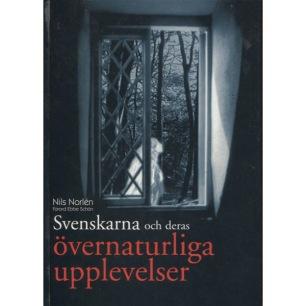 Norlén, Nils: Svenskarna och deras övernaturliga upplevelser - Very good