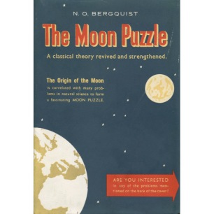 Bergquist, N.O.: The Moon puzzle. A classical theory revided and strengthened - Good, with jacket