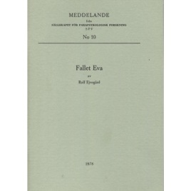 Ejvegård, Rolf: Fallet Eva. (Meddelande från Sällskapet för parapsykologisk forskning. No 10) (Sc)