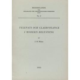 Rhine, J.B.:Telepati och clairvoyance i modern belysning (Meddelande från Sällskapet för parapsykologisk forskning SPF; no 2.) (Sc)