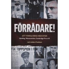 Frankson, Anders: Förrädare! Att vinna krig med svek