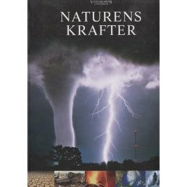 Nielsen, Lotte Juul (red.): Naturens krafter. [Vetenskapens Universum, Band 3]
