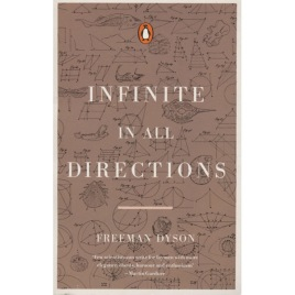Dyson, Freeman: Infinite in all directions (Sc)