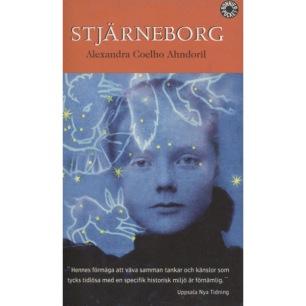Ahndoril, Alexandra Coelho: Stjärneborg (Pb) - Good, notes