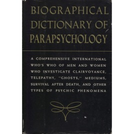 Pleasants, Helen (editor) : Biographical Dictionary of Parapsychology