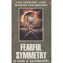 Stewart, Ian & Golubitsky, Martin: Fearful symmetry. Is god a geometer? (Sc)