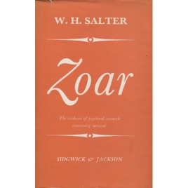 Salter, W.H.: Zoar: or, The evidence of psychical research concerning survival