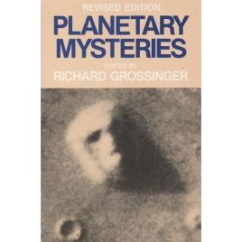 Grossinger, Richard (ed.): Planetary mysteries. Revised ed (Sc)