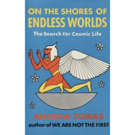 Tomas, Andrew: On the shores of endless worlds. The search for cosmic life