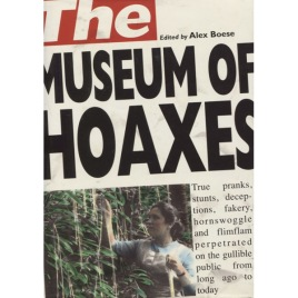 Boese, Alex: The museum of hoaxes