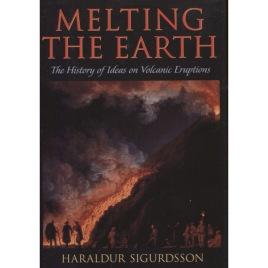 Sigurdsson, Haraldur: Melting the earth. The history of ideas on volcanic eruptions