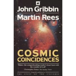 Gribbin, John & Rees, Martin: Cosmic coincidences. Dark matter, mankind and anthropic cosmology. (Orig. publ.