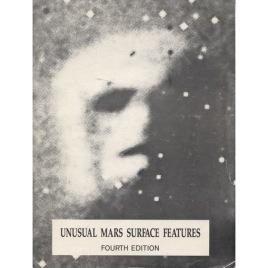 DiPietro, Vincent; Molenaar, Gregory & Brandenburg, John: Unusual Mars surface features. Fourth edition (Sc)