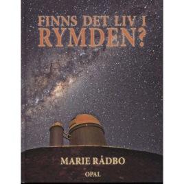 Rådbo, Marie: Finns det liv i rymden?