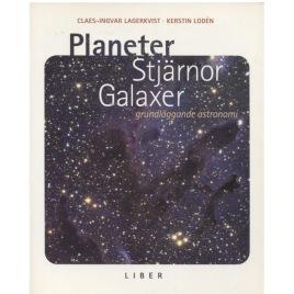 Lagerkvist, Claes-Ingvar & Lodén, Kerstin: Planeter, stjärnor, galaxer : grundläggande astronomi (Sc)