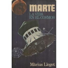 Lleget, Màrius: Marte. La vida en los cosmos