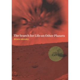 Jakosky, Bruce: The search for life on other planets (Sc)