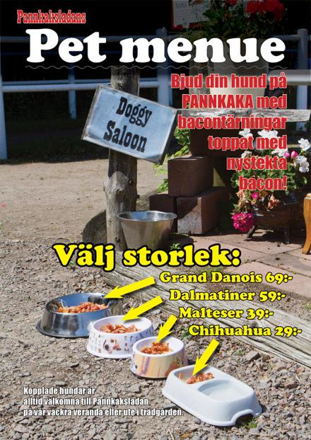 Hundmenyer på Pannkaksladan i Höganäs. Vad kan väl vara godare än pannkaka och bacon?