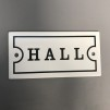 Emaljskylt: Hall - Skylt emalj: Hall (versaler)